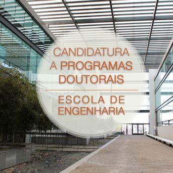 Imagens de Escola de Engenharia - Taxa de candidatura fora de prazo a Programa Doutoral da EEUM